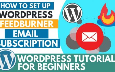 How to Set Up WordPress Feedburner Email Subscription – WordPress Plugins Series