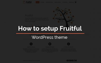 How to setup Fruitful – WordPress theme