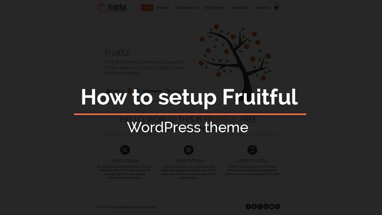 How to setup Fruitful - WordPress theme