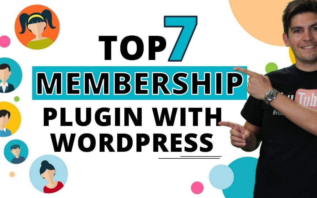 Top 7 Best Membership Plugins For Wordpress!