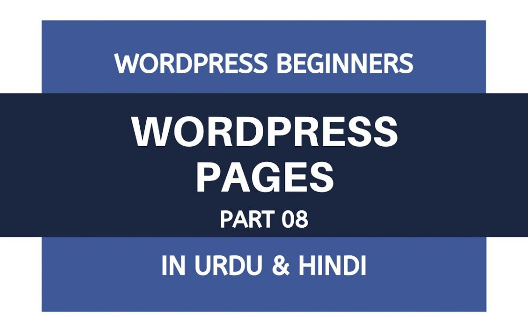How To Add Pages in WordPress - Tutorials For Beginners | Urdu - Hindi