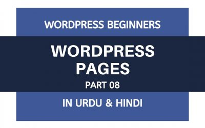 WordPress For Beginners – How To Add Pages in WordPress – Tutorials For Beginners | Urdu – Hindi