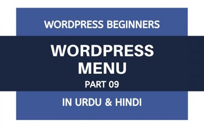WordPress For Beginners – How To Add WordPress Menu and Dropdown Menu – Tutorial For Beginners | Urdu – Hindi