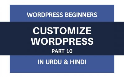 WordPress For Beginners – How To Customize WordPress Website – Tutorial For Beginners | Urdu – Hindi