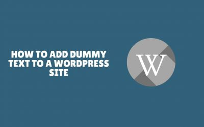 WordPress For Beginners – How to Add Dummy Text to a WordPress Site