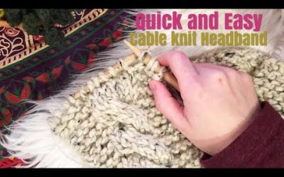 WordPress For Beginners – How to Knit: Quick and Easy Cable Knit Ear Warmer | Beginner Friendly