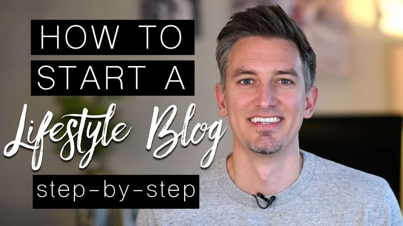 How to Start a Lifestyle Blog in 2020 | Step-by-Step Tutorial for Beginners