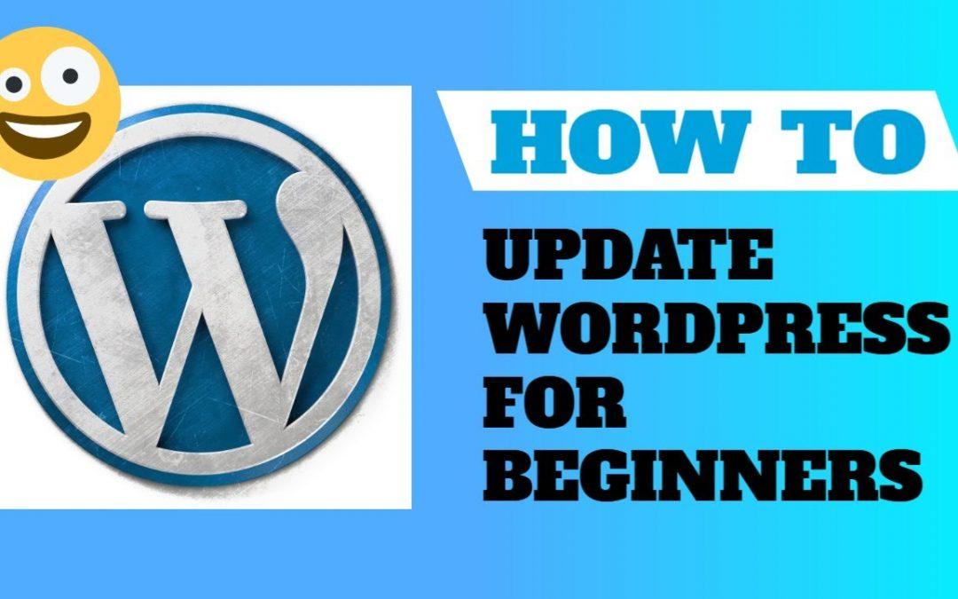 How to Update WordPress Tutorial for Beginners