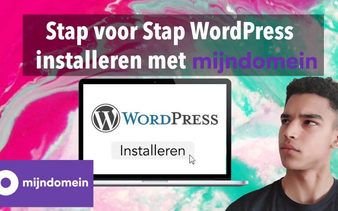 Installeer WordPress met MijnDomein.nl zonder enkele problemen