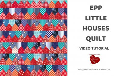 WordPress For Beginners – Little houses quilt – English Paper Piecing – video tutorial