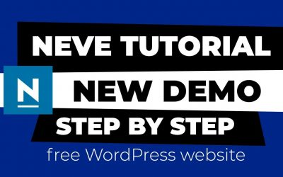WordPress For Beginners – Neve WordPress Theme Demo and Tutorial (FREE WordPress Website 2020)