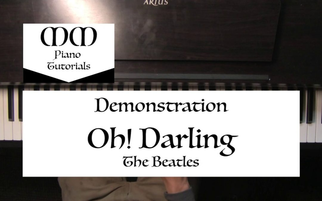 Oh! Darling (The Beatles) ~ Piano Cover