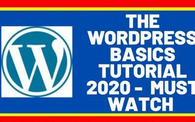 WordPress For Beginners – The WordPress Basics Tutorial 2020   MUST WATCH