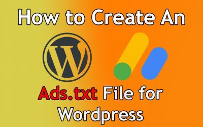 WordPress For Beginners – Tutorial: How to Create an Ads.txt File for WordPress Websites – Works with AdSense!
