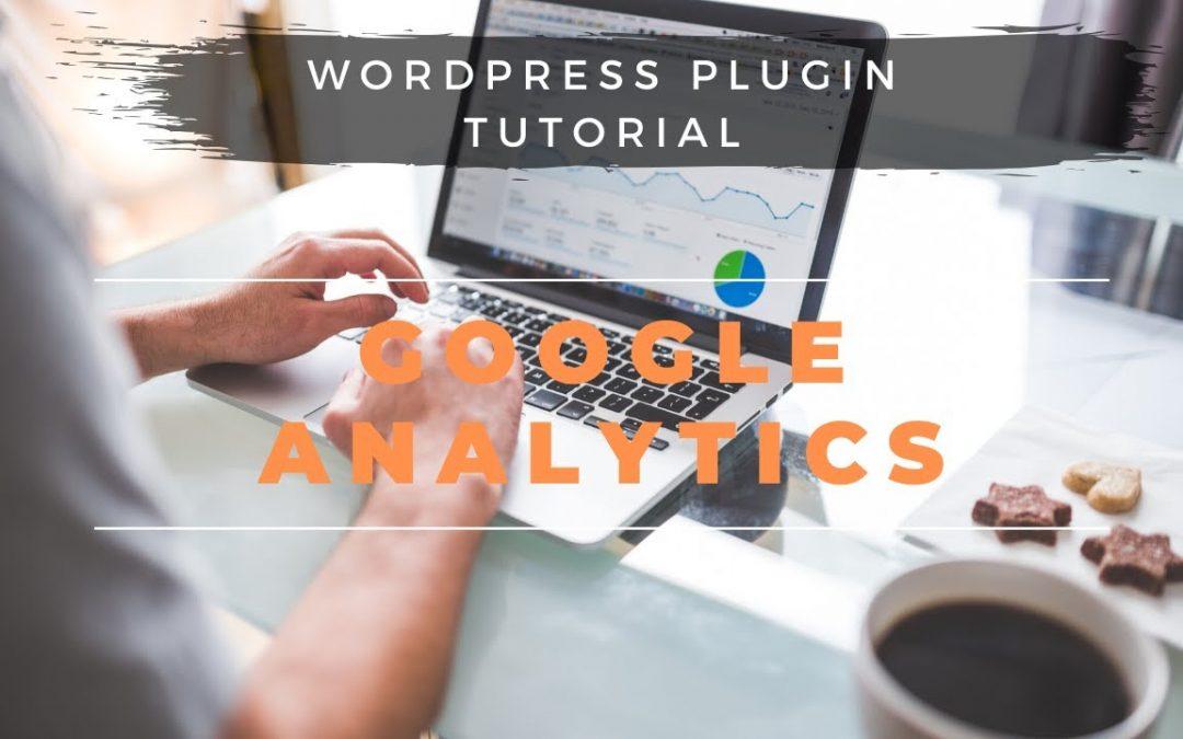 WORDPRESS PLUGIN TUTORIAL - Google Analytics Integeration (Beginner Friendly)