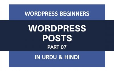 WordPress For Beginners – What are the Posts in WordPress – Tutorial For Beginners | Urdu – Hindi