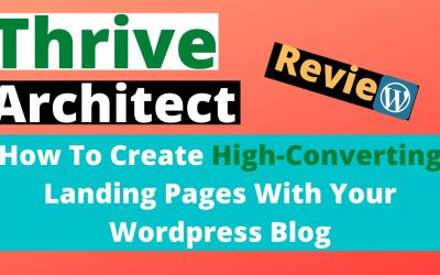 WordPress For Beginners – WordPress Landing Page Plugin Tutorial | A Step By Step Thrive Architect Review