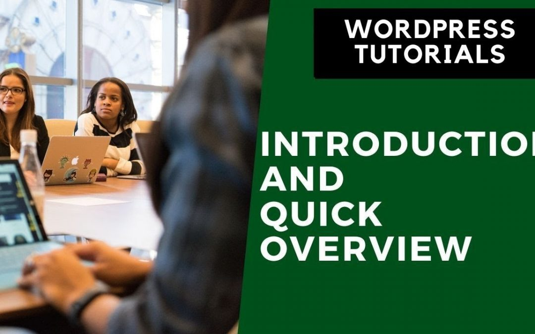 Wordpress Tutorial Part 1 | Introduction and Quick Overview
