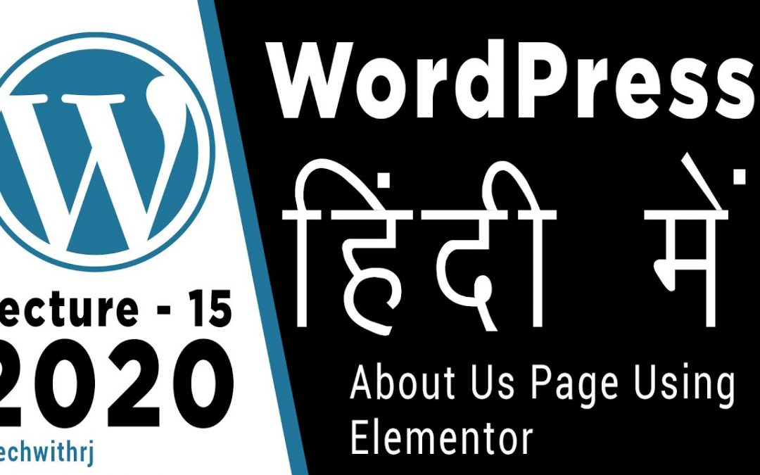 about us page using elementor tutorial wordpress tutorials for beginners in hindi 2020 Tutorial 15