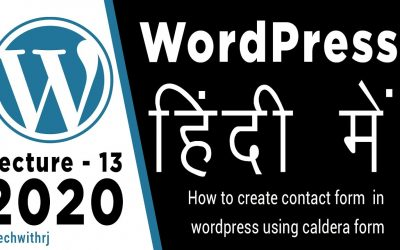 WordPress For Beginners – how to create contact form caldera form wordpress tutorials for beginners in hindi 2020 tutorial 13