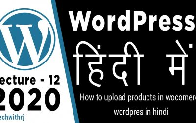 WordPress For Beginners – how to upload products on woocommerce wordpress tutorials for beginners in hindi 2020 tutorial 12