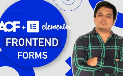 WordPress frontend form submit with elementor and ACF – User registration & Post submission