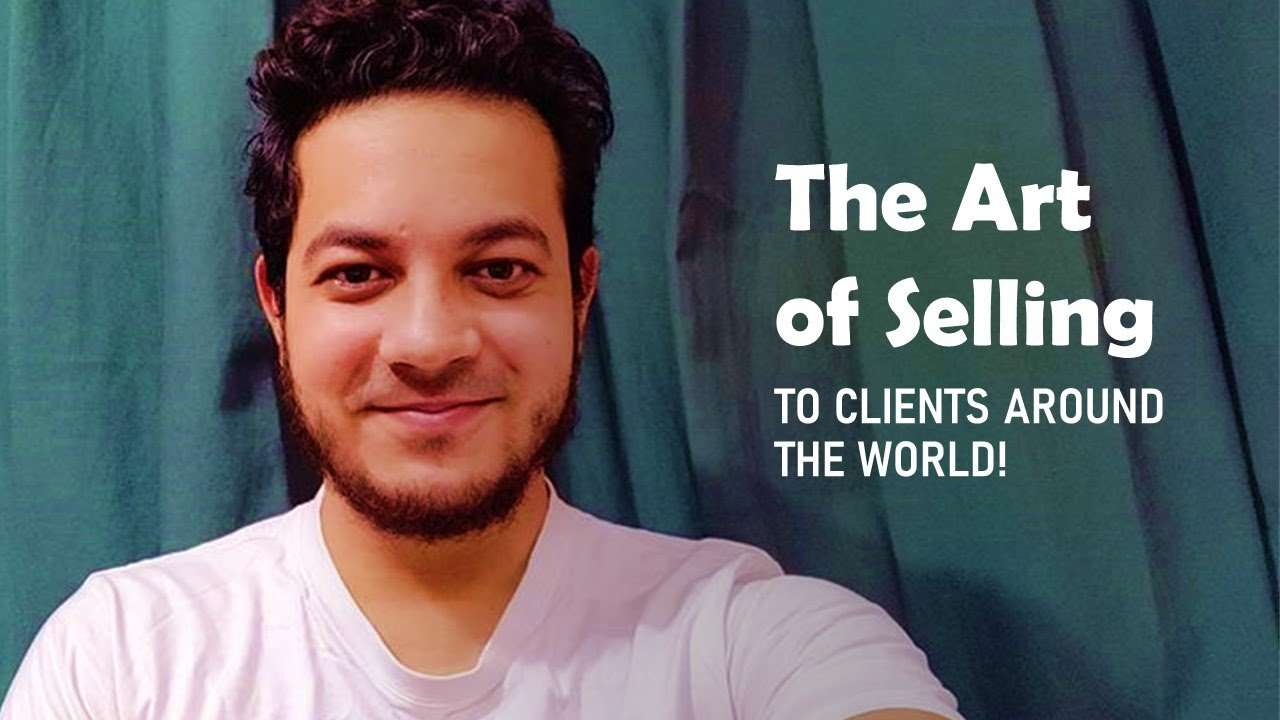 Becoming a Freelancer: The Art of Selling (Part 2/3)
