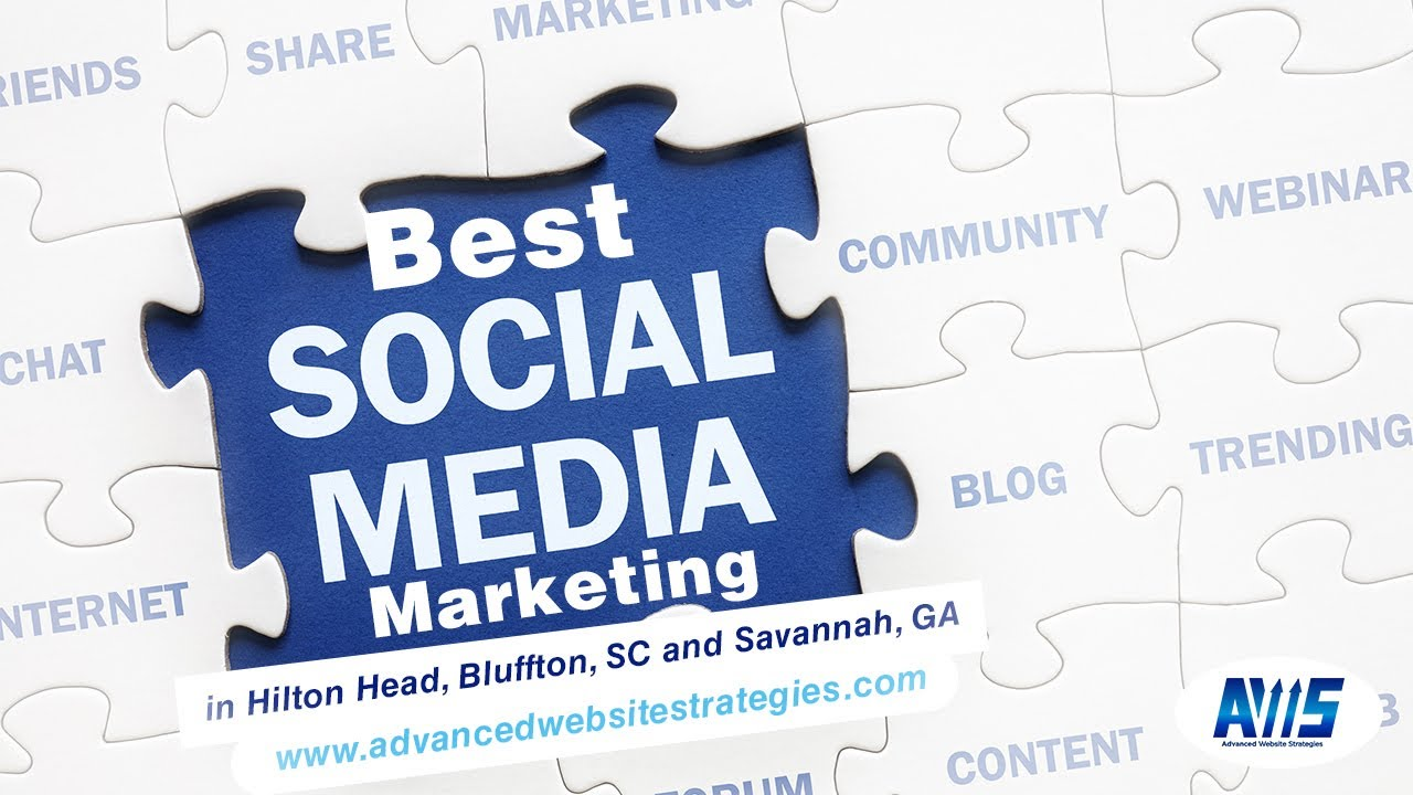Best Social Media Marketing in Hilton Head and Bluffton, SC | Advanced Website Strategies