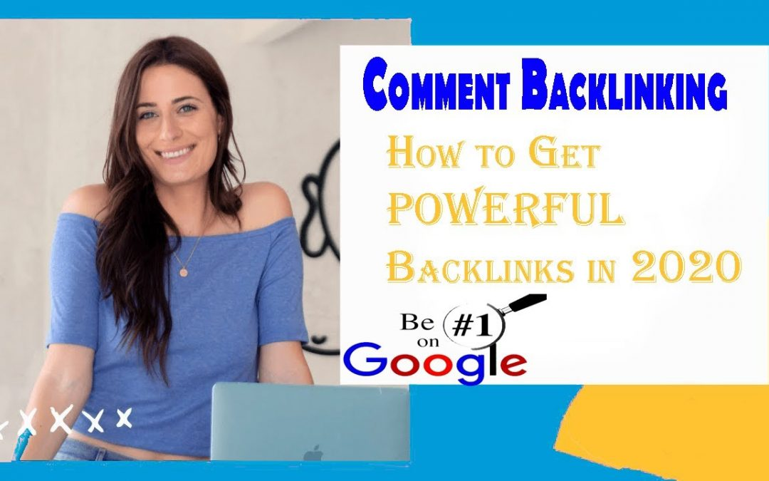 Comment Backlinks: How to Get POWERFUL Backlinks in 2020 | Create 100% Dofollow Backlinks