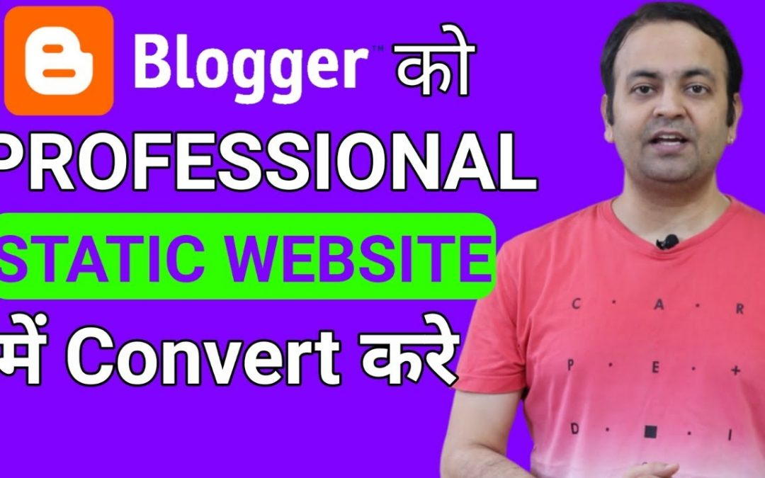 Convert Your Blogger Into Professional [STATIC OR BUSINESS] Single Page (2020)   Techno Vedant