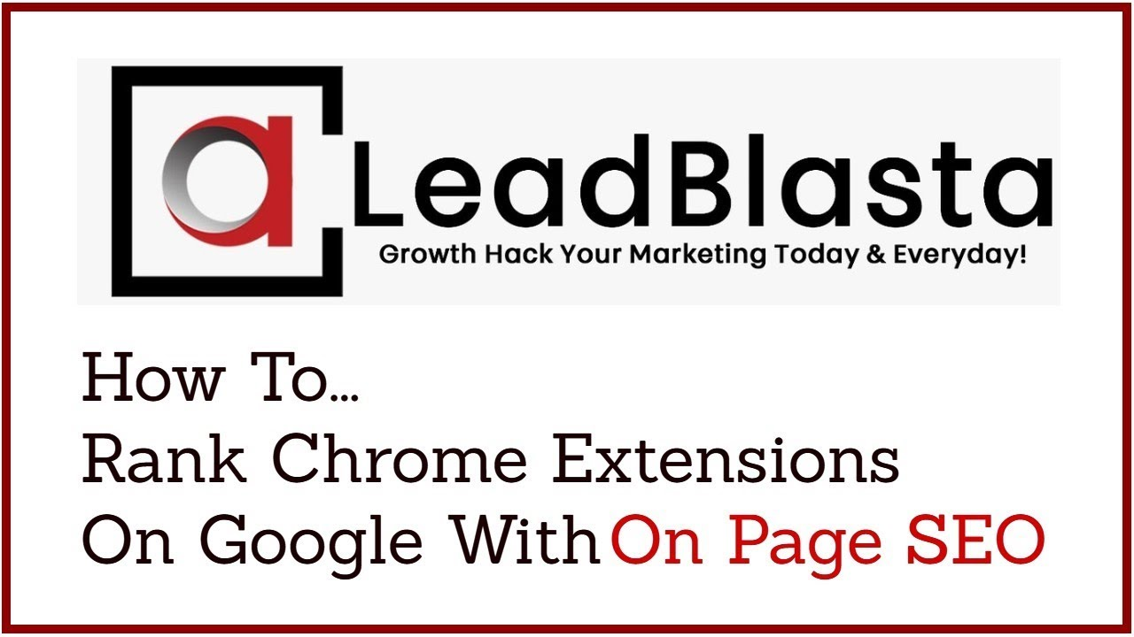 How To Rank Chrome Extensions On Google With On Page SEO