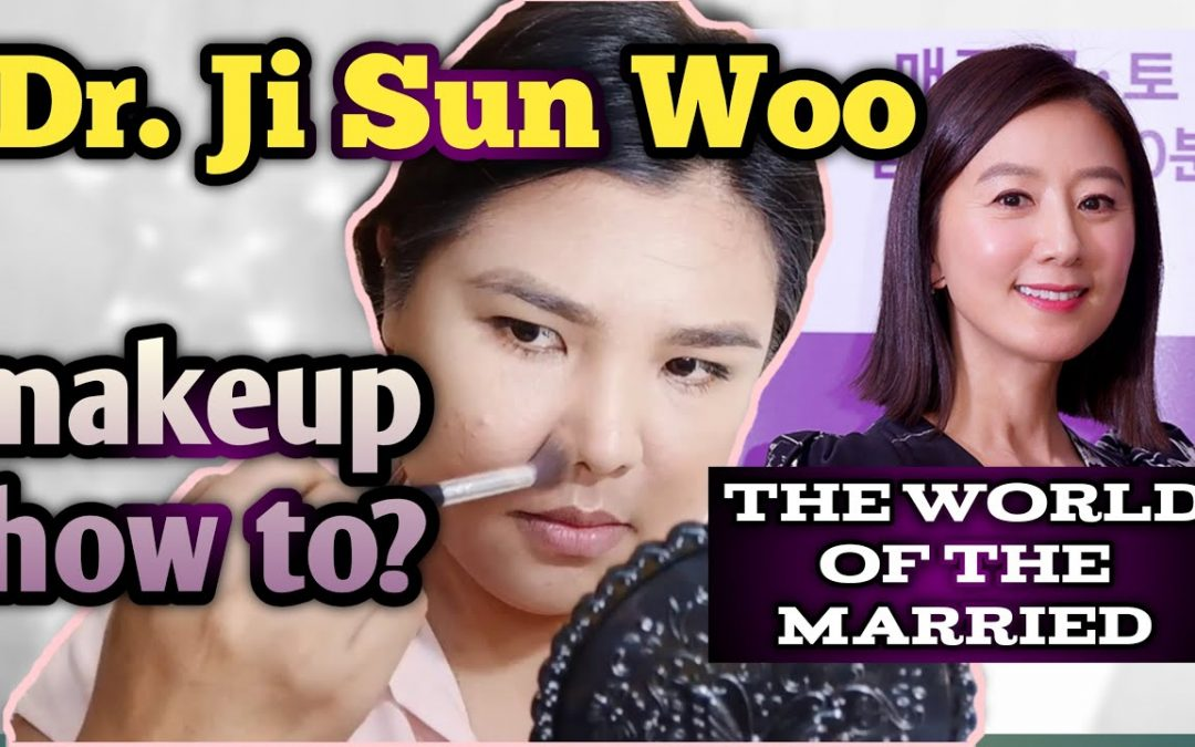 How to do Dr. Ji Sun Woo makeup look (The World of the Married)