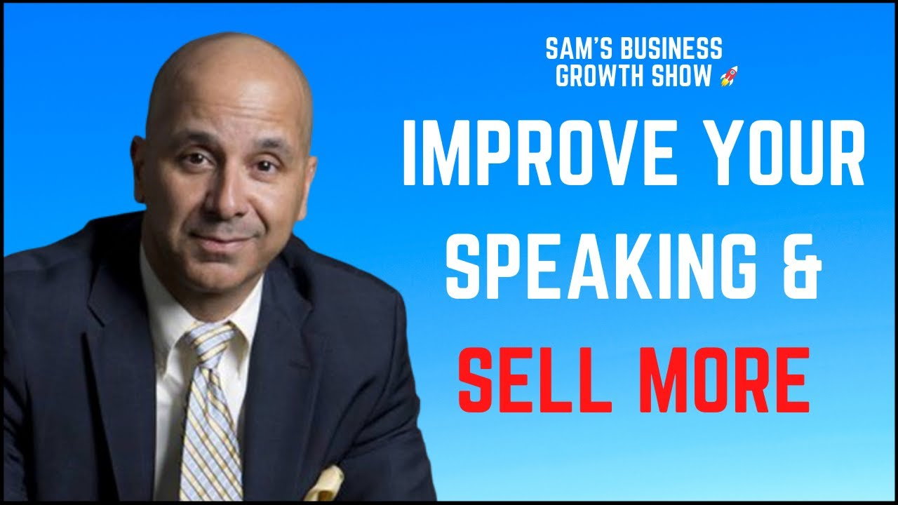 Improve Your Speaking And Sell More - Victor Antonio