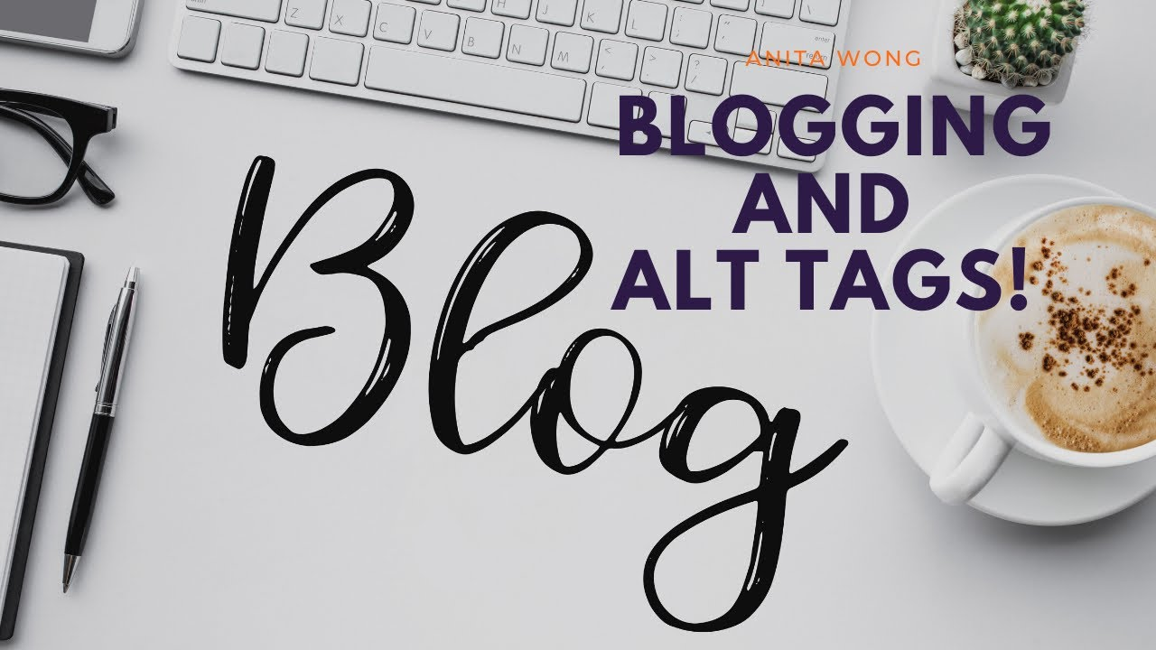 Optimising your blogs with Alt Tags for SEO