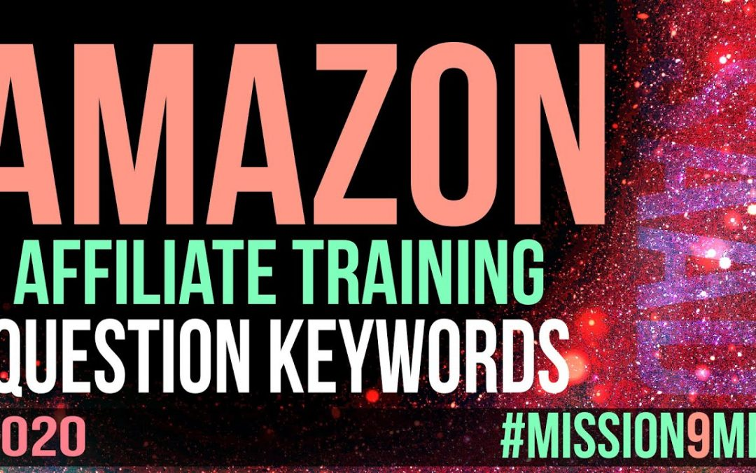 Question Keywords For Amazon Affiliate Website - #Mission9MB - Urdu | Hindi