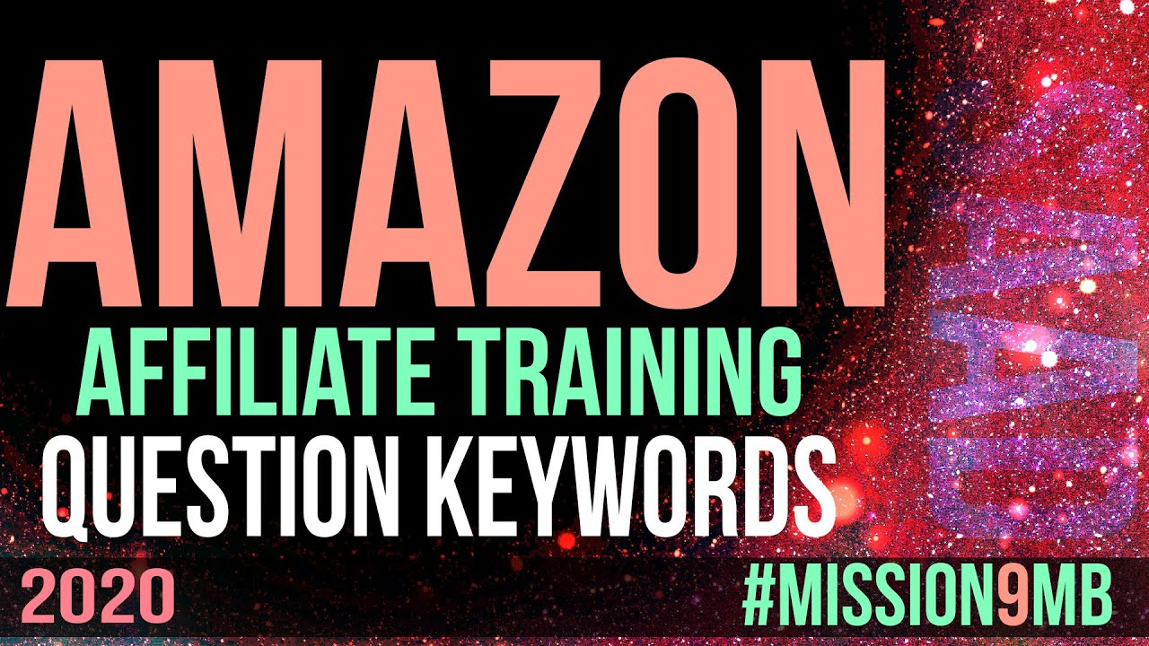 Question Keywords For Amazon Affiliate Website - #Mission9MB - Urdu | Hindi