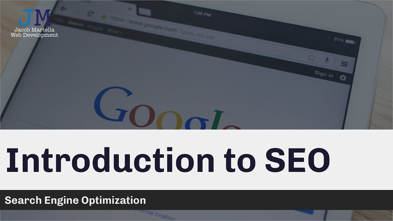 SEO: Introduction to Search Engine Optimization