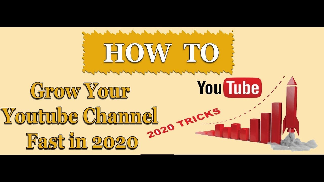 Tips to Grow Youtube Channel Fast -| How To Grow Youtube Channel || 2020