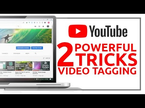 Youtube Trick: 2 Powerful Tricks for your Video Tagging on your Youtube Videos