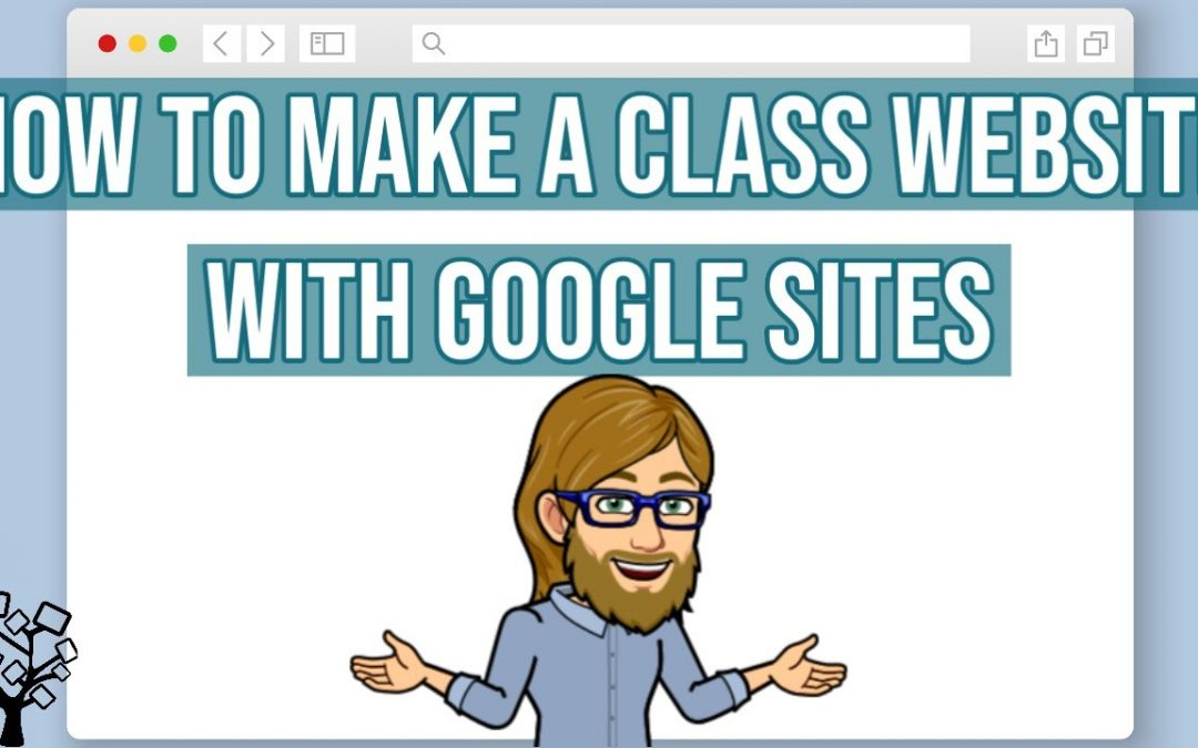 How to Make a Class Website with Google Sites