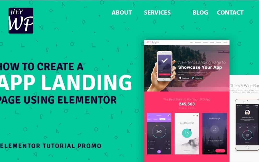 How to create a pro app landing website using Elementor | Elementor Tutorial Promo