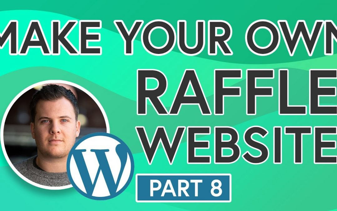 Easily Build Your Own Raffle Website [PART 8] - Picking Your Raffle Winners & Adding Winners Section