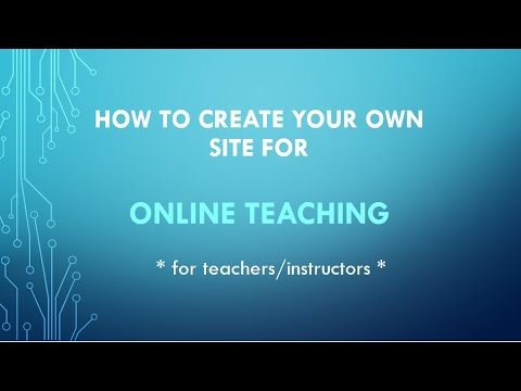 How to create your own site as an online teacher/instructor