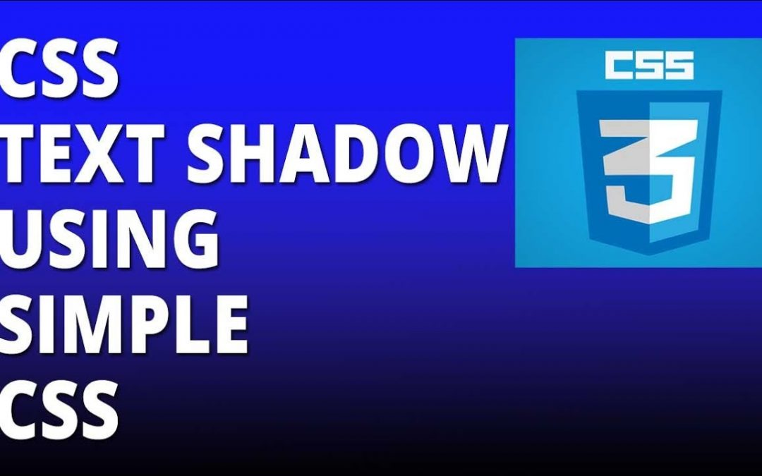 CSS text shadow using simple CSS - Cascading Style Sheets Tutorial