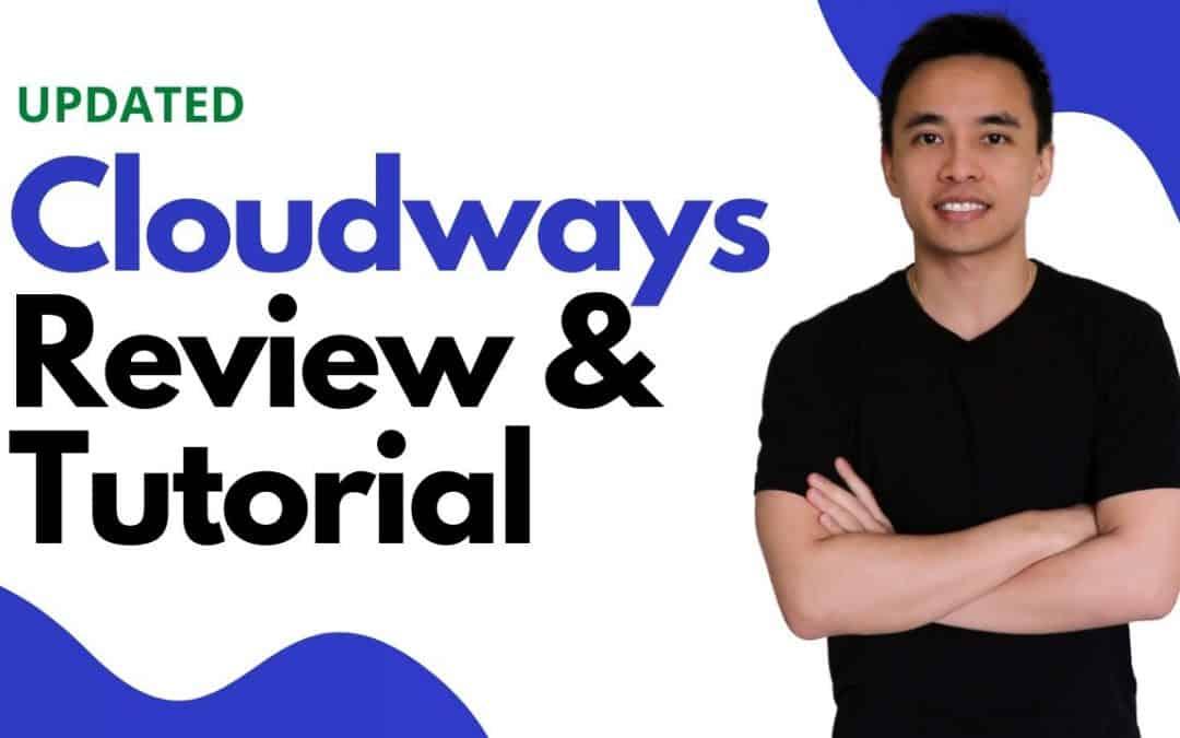 Cloudways Review & Complete Setup Tutorial - Is it the Best Cloud Web Hosting?