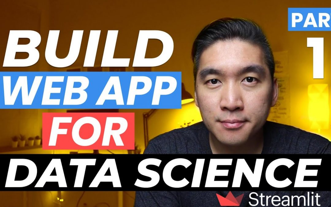 How to Build Your First Data Science Web App in Python (Streamlit Tutorial Part 1)