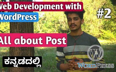 Do It Yourself – Tutorials – [Kannada] Tutorial 2: All about Post in WordPress   Web Development with WordPress 2020   Kirik Tech