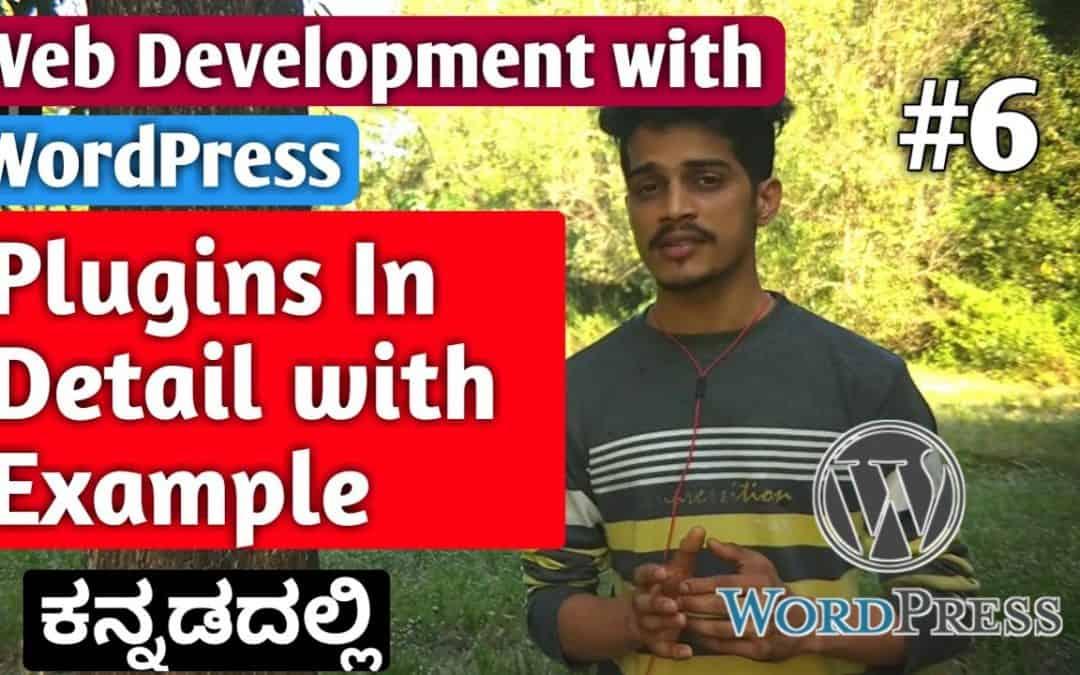 [Kannada]Tutorial 6:  Plugins in detail with Example   Web Development with WordPress   Kirik Tech