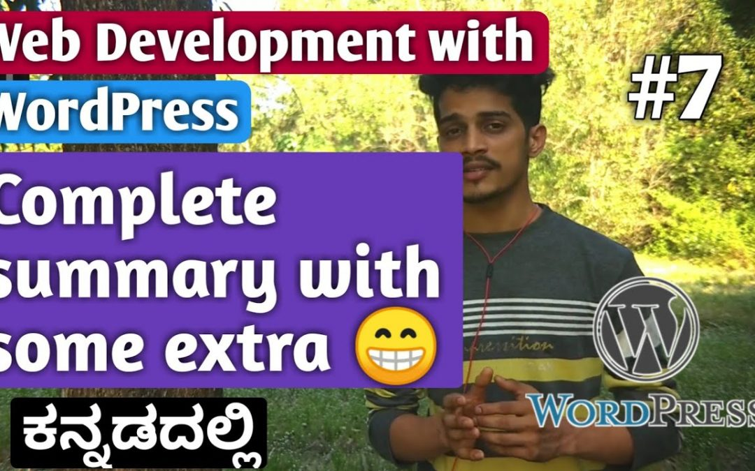 [Kannada]Tutorial 7:  Complete Summary with some extra | Web Development with WordPress | Kirik Tech