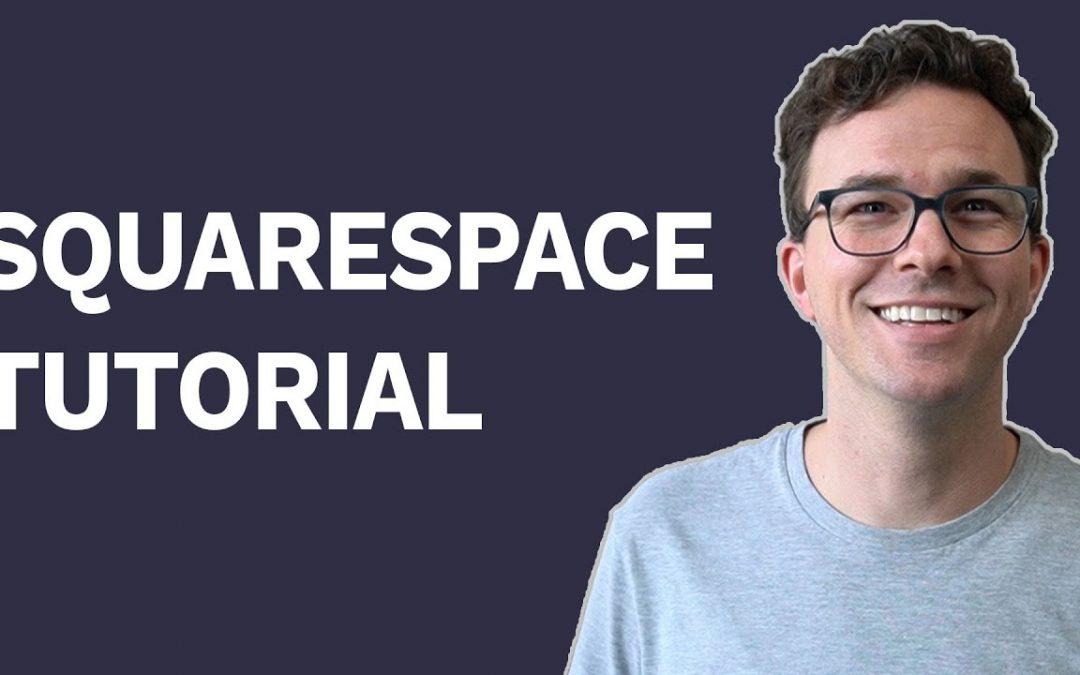 Squarespace Tutorial for Beginners 2020
